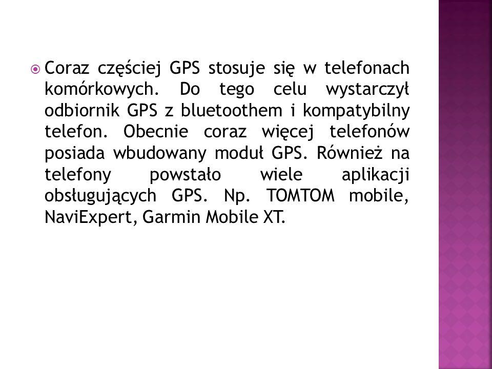 Coraz częściej GPS stosuje się w telefonach komórkowych