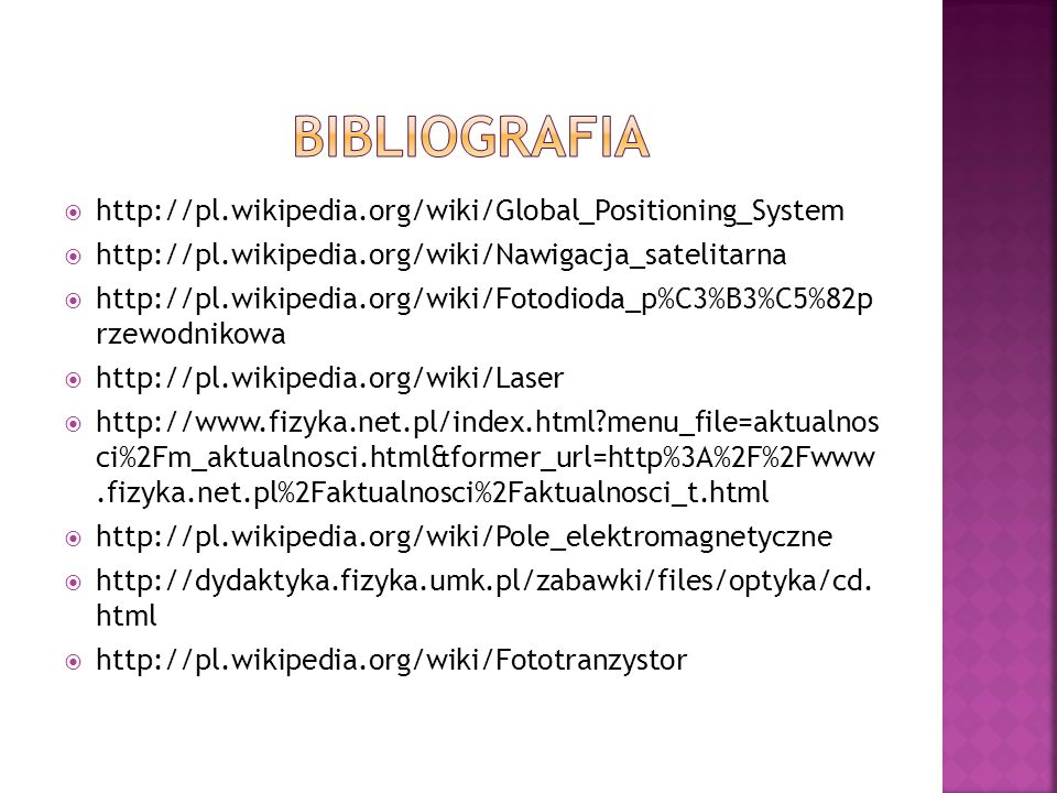 BIBLIOGRAFIA http://pl.wikipedia.org/wiki/Global_Positioning_System