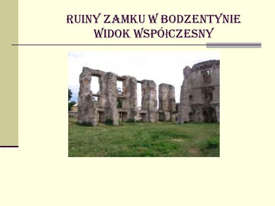 Ruiny zamku w Bodzentynie widok współczesny