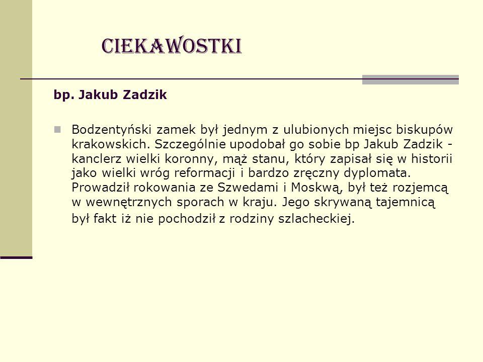 Ciekawostki bp. Jakub Zadzik