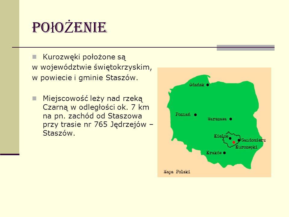 PołoŻenie Kurozwęki położone są w województwie świętokrzyskim,