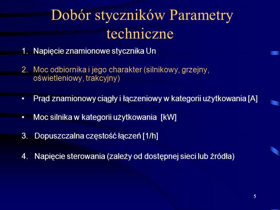 Dobór styczników Parametry techniczne