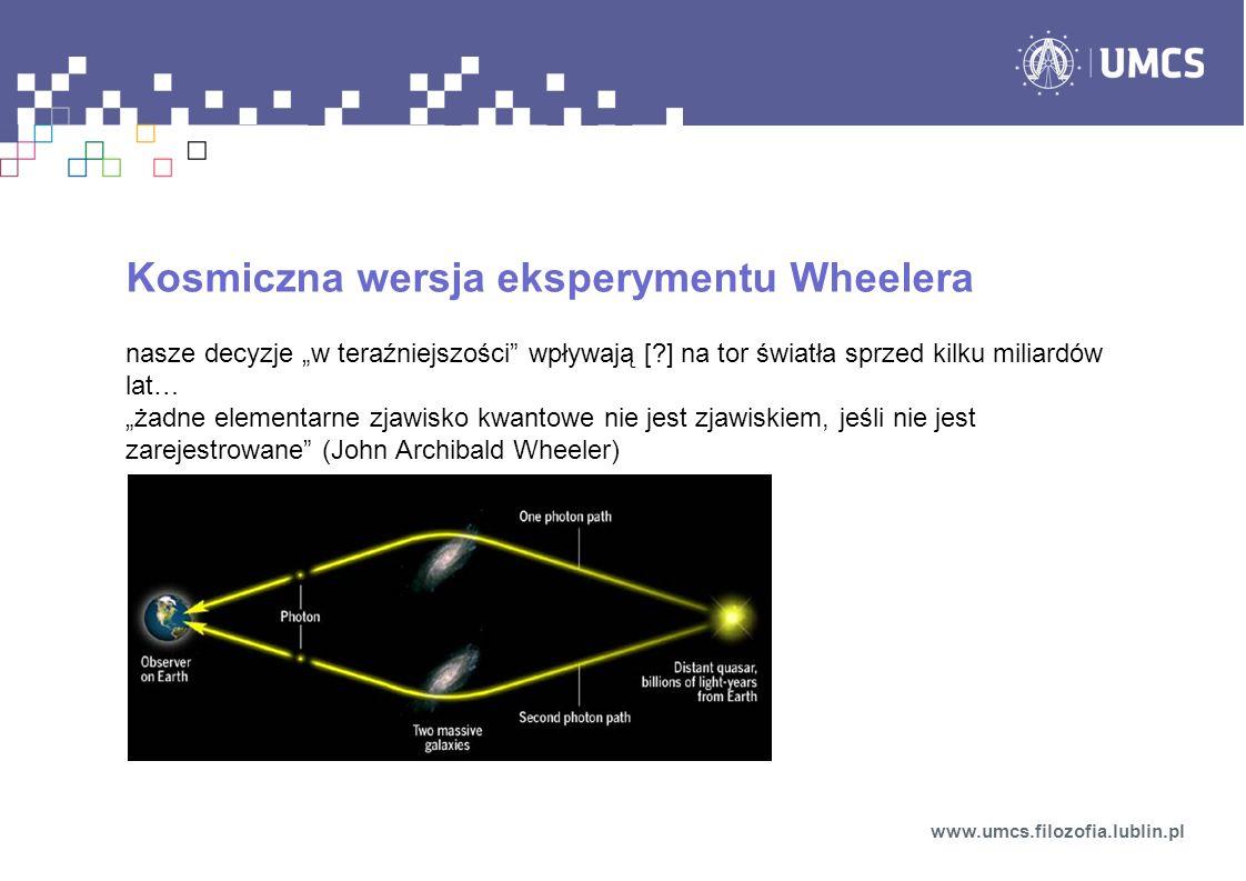 Kosmiczna wersja eksperymentu Wheelera