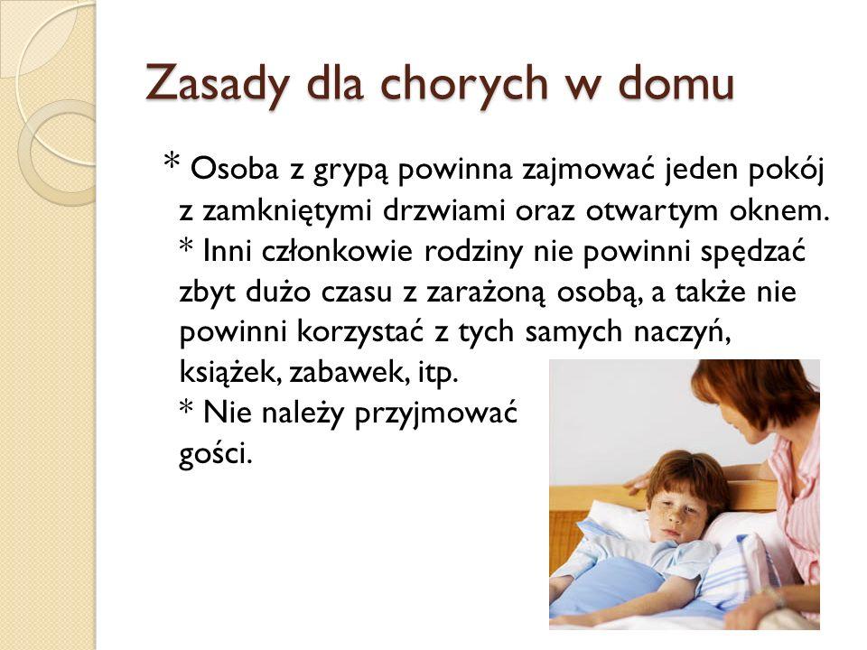 Zasady dla chorych w domu