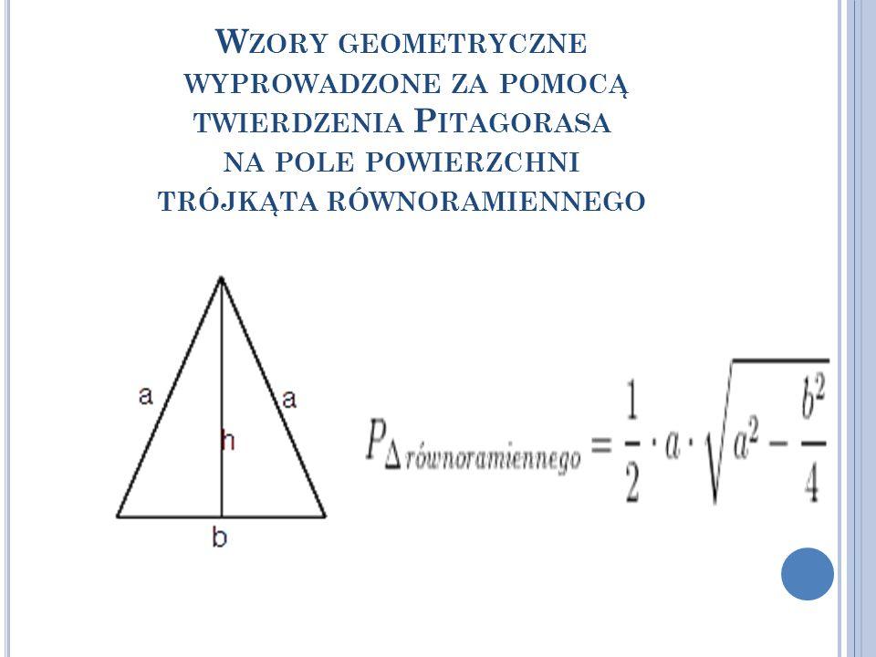 Wzory geometryczne wyprowadzone za pomocą twierdzenia Pitagorasa na pole powierzchni trójkąta równoramiennego