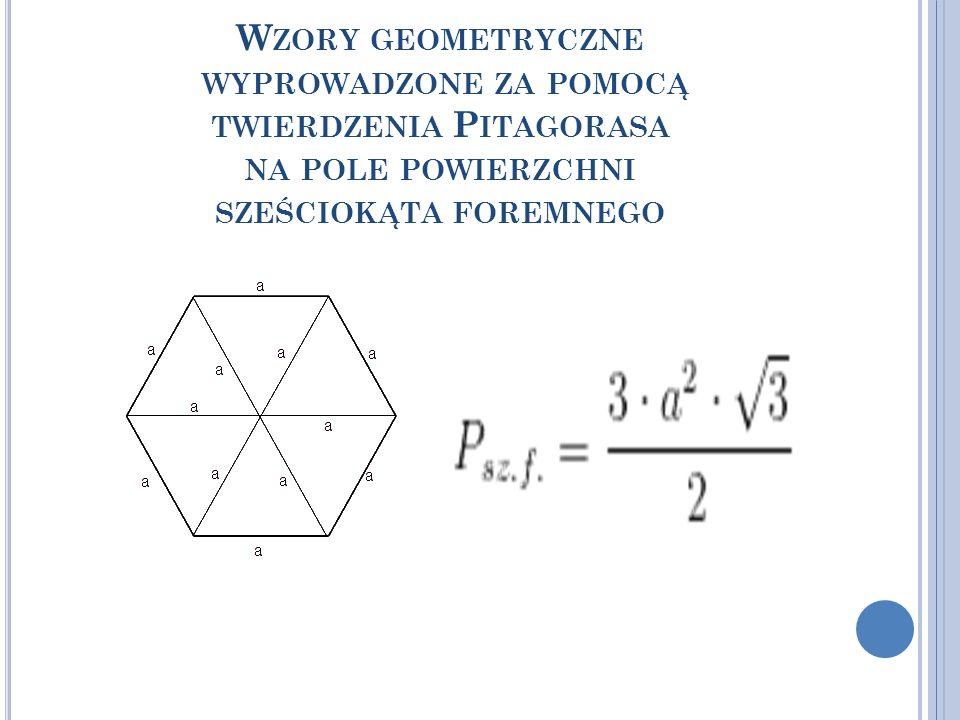Wzory geometryczne wyprowadzone za pomocą twierdzenia Pitagorasa na pole powierzchni sześciokąta foremnego