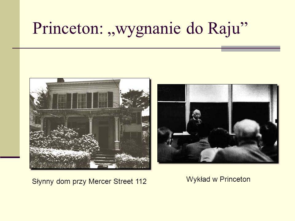 """Princeton: """"wygnanie do Raju"""