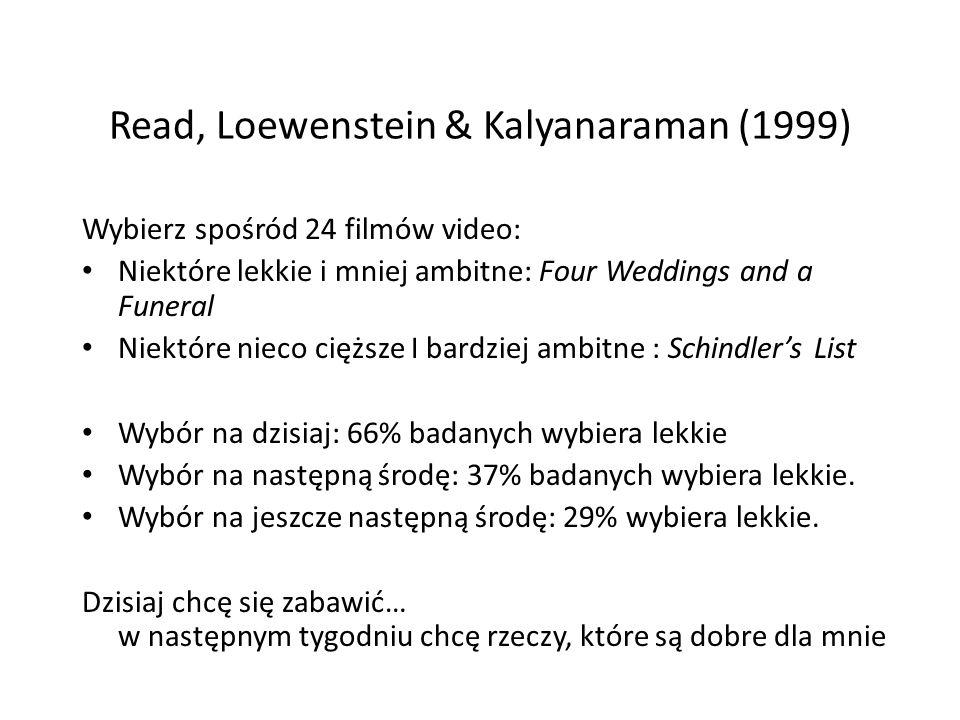 Read, Loewenstein & Kalyanaraman (1999)