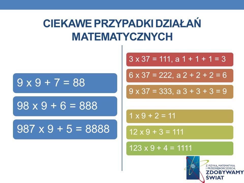 Ciekawe przypadki działań matematycznych