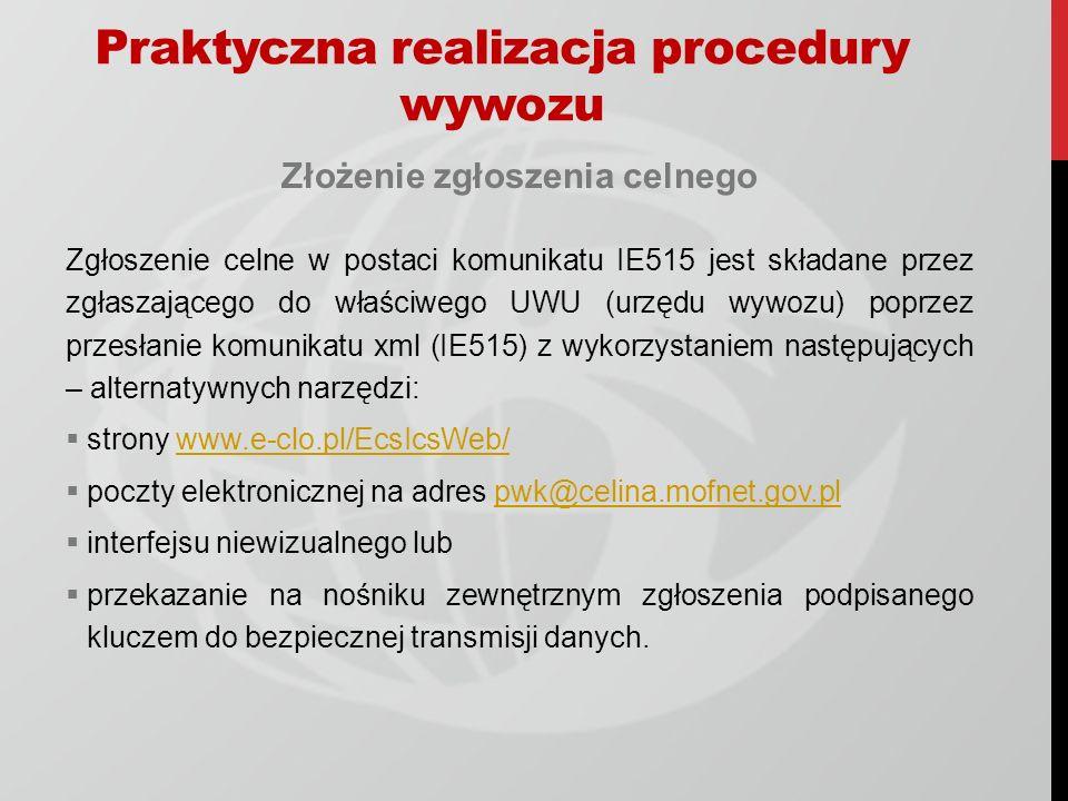Praktyczna realizacja procedury wywozu