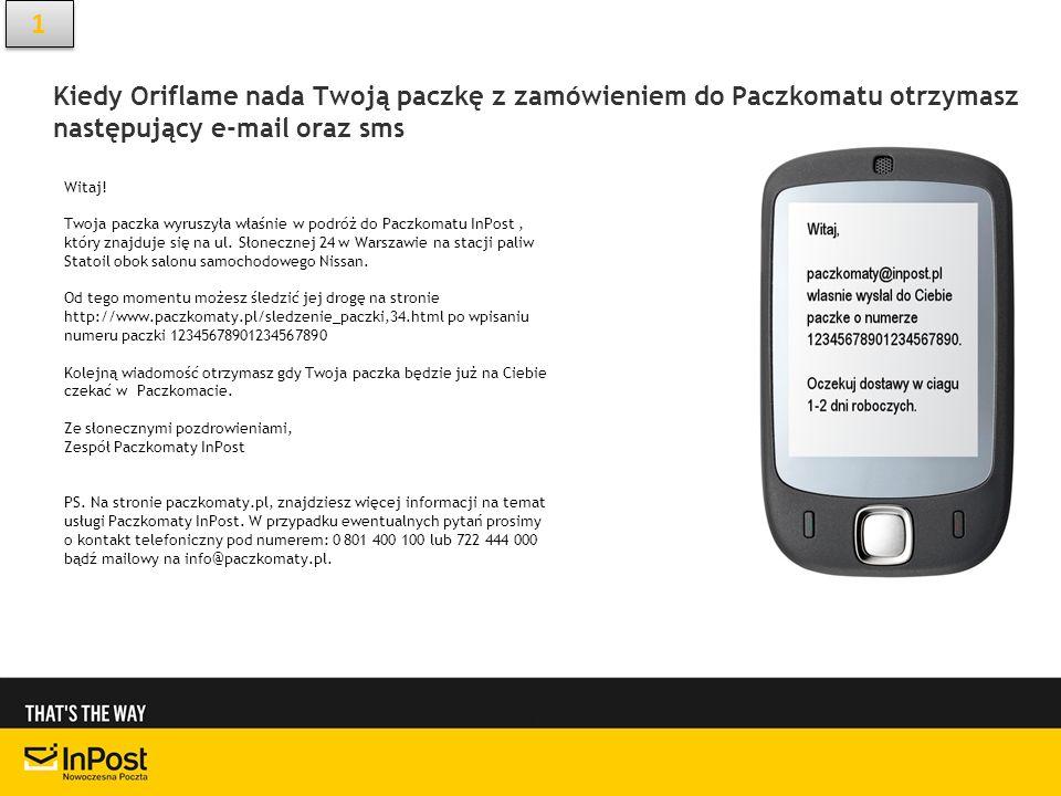 1Kiedy Oriflame nada Twoją paczkę z zamówieniem do Paczkomatu otrzymasz następujący e-mail oraz sms.