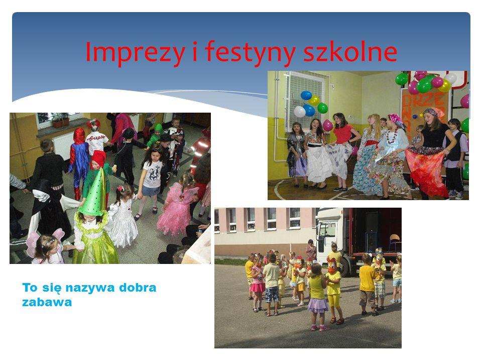 Imprezy i festyny szkolne