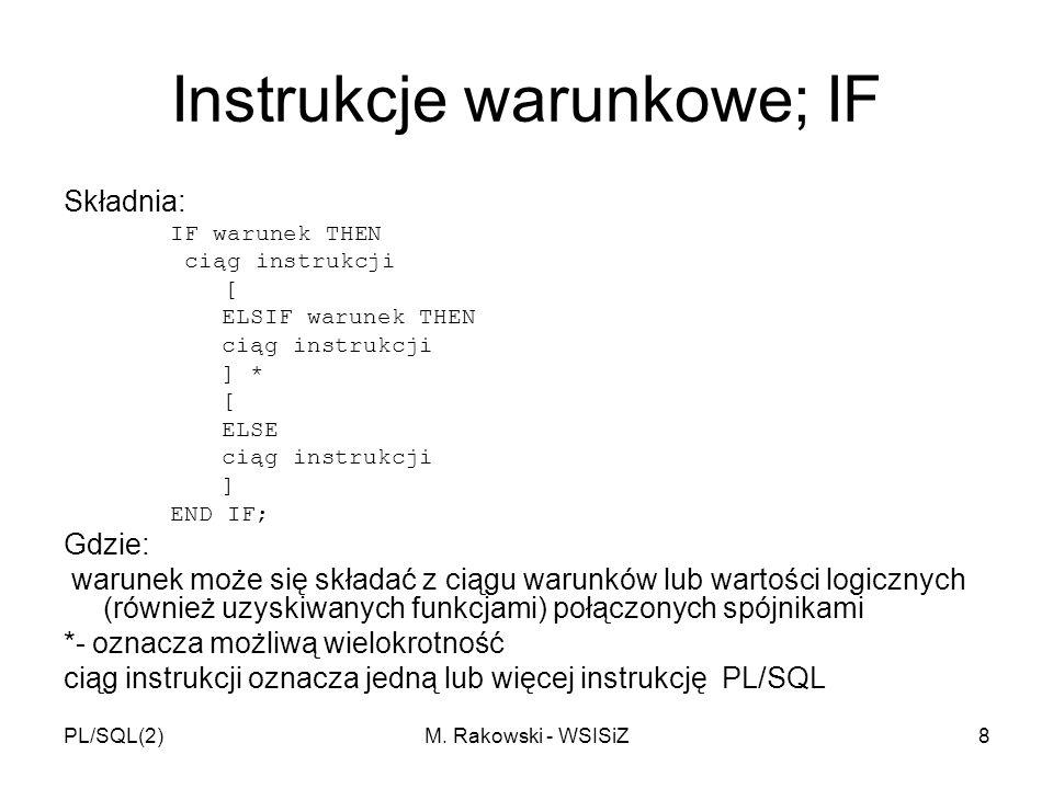 Instrukcje warunkowe; IF