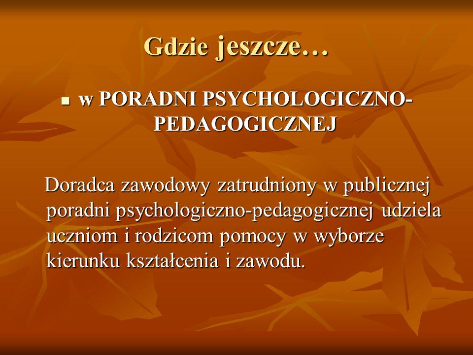 w PORADNI PSYCHOLOGICZNO-PEDAGOGICZNEJ