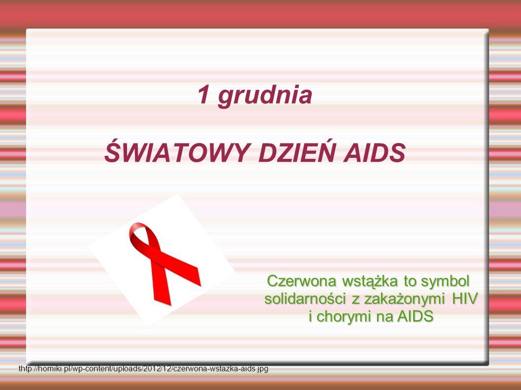1 grudnia ŚWIATOWY DZIEŃ AIDS