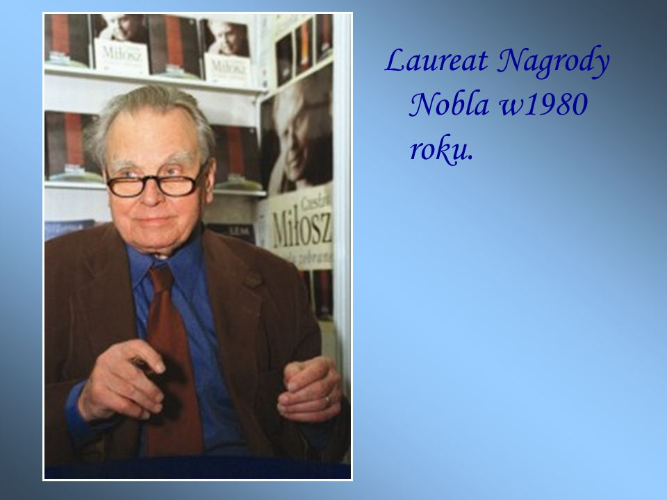 Laureat Nagrody Nobla w1980 roku.