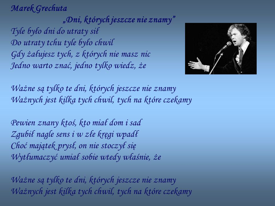 """Marek Grechuta """"Dni, których jeszcze nie znamy"""