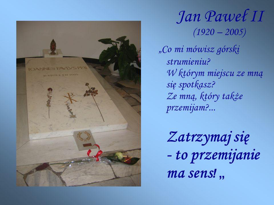 Jan Paweł II (1920 – 2005)