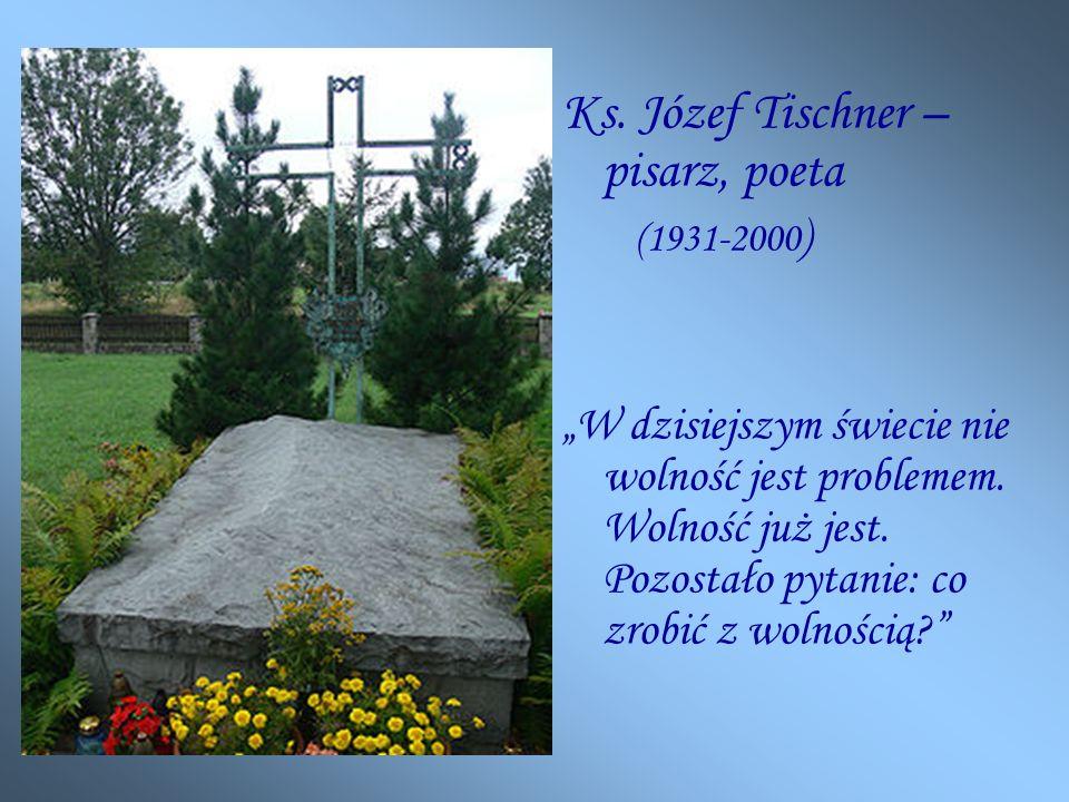 Ks. Józef Tischner –pisarz, poeta