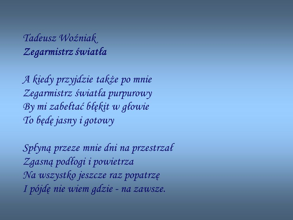 Tadeusz Woźniak Zegarmistrz światła.