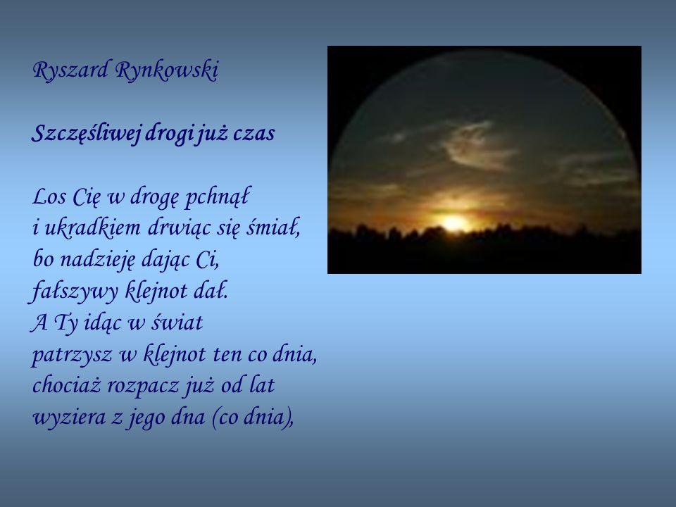 Ryszard Rynkowski Szczęśliwej drogi już czas.