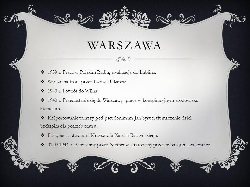 Warszawa 1939 r. Praca w Polskim Radiu, ewakuacja do Lublina.