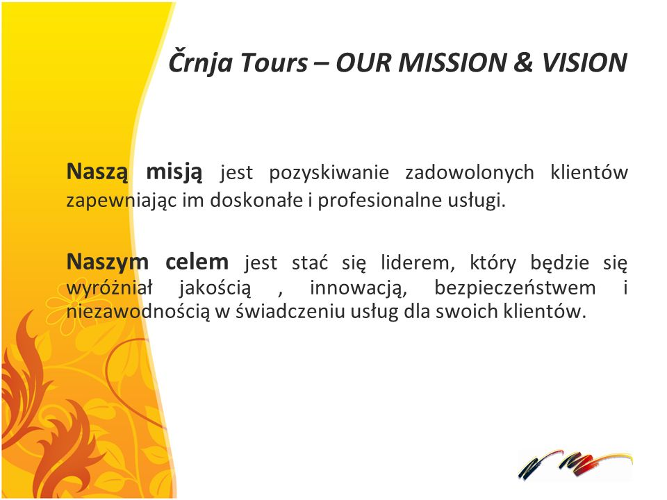 Črnja Tours – OUR MISSION & VISION