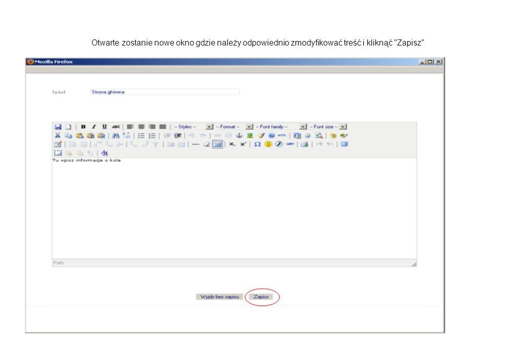 Otwarte zostanie nowe okno gdzie należy odpowiednio zmodyfikować treść i kliknąć Zapisz