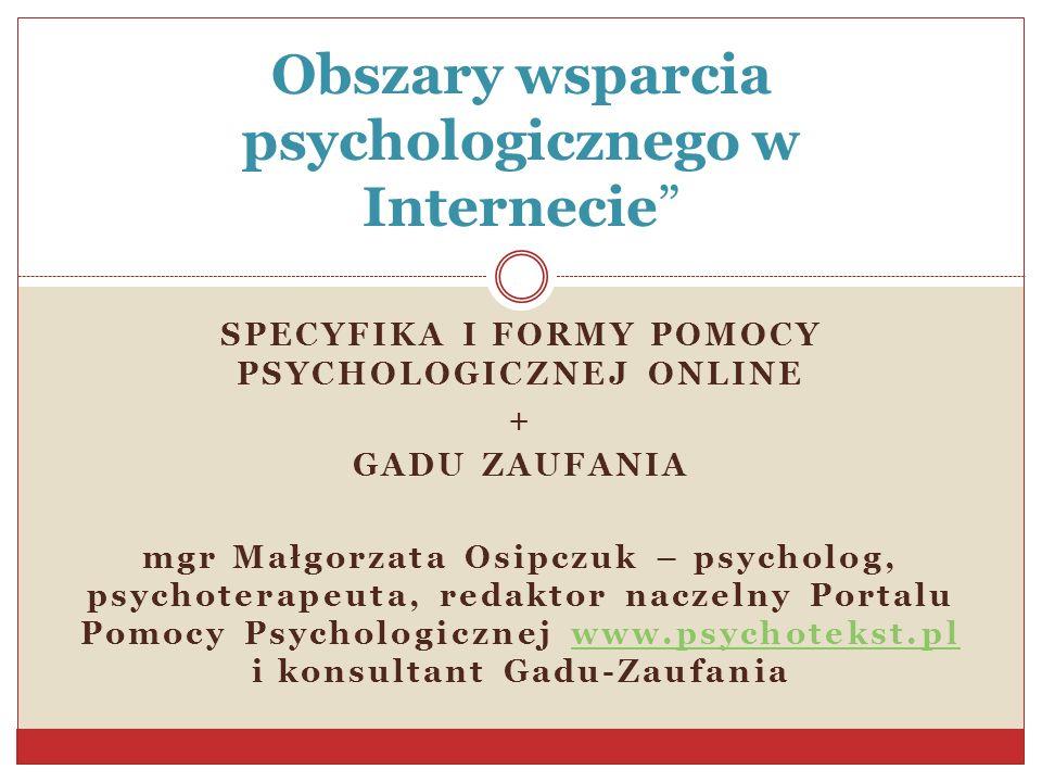 Obszary wsparcia psychologicznego w Internecie