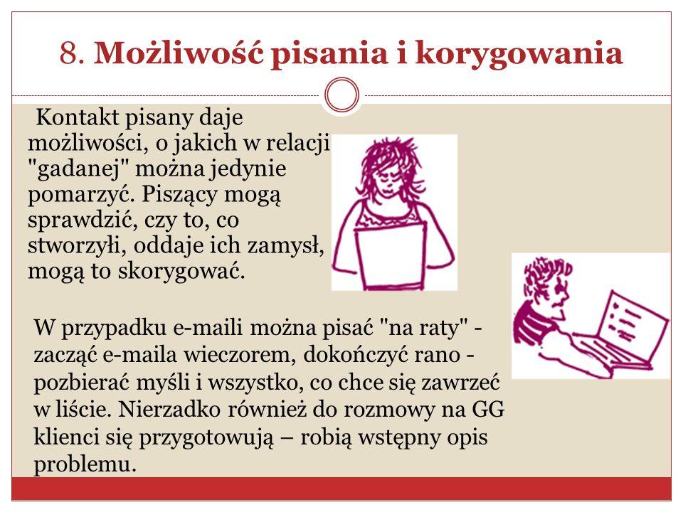 8. Możliwość pisania i korygowania