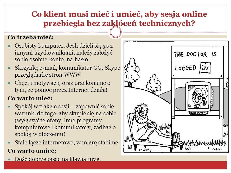Co klient musi mieć i umieć, aby sesja online przebiegła bez zakłóceń technicznych