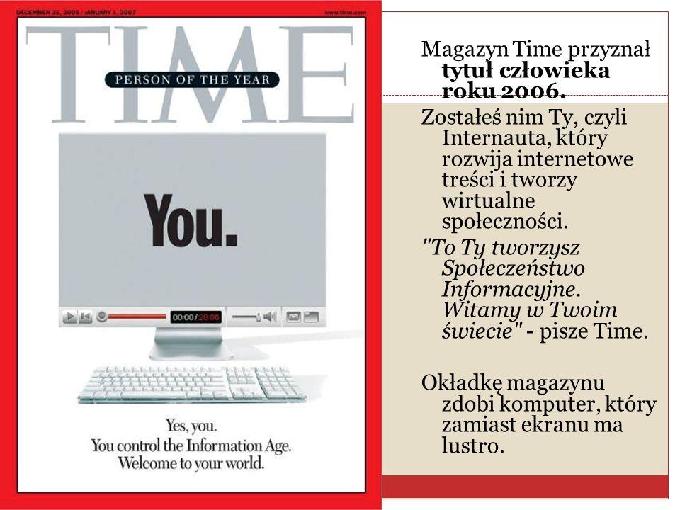 Magazyn Time przyznał tytuł człowieka roku 2006