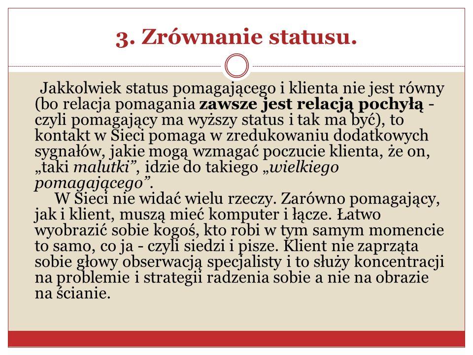 3. Zrównanie statusu.