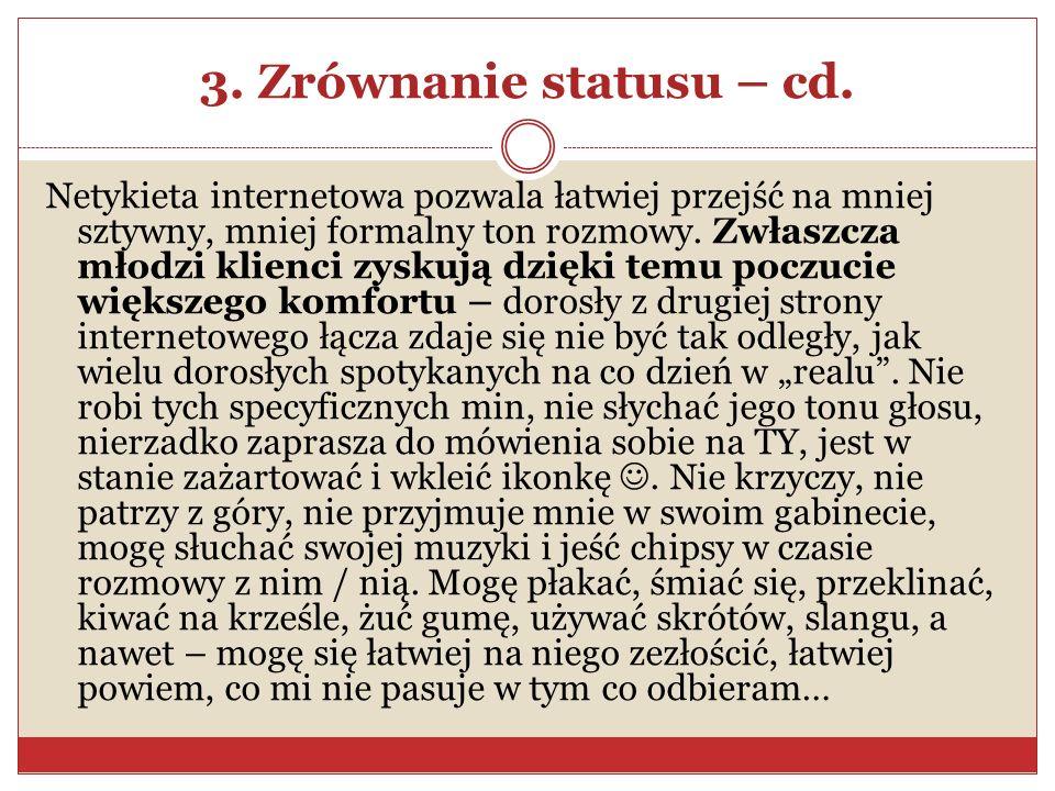 3. Zrównanie statusu – cd.