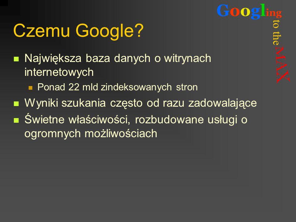 Czemu Google Największa baza danych o witrynach internetowych