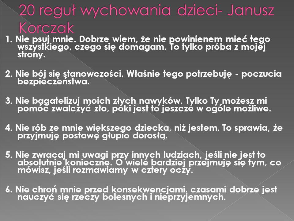 20 reguł wychowania dzieci- Janusz Korczak