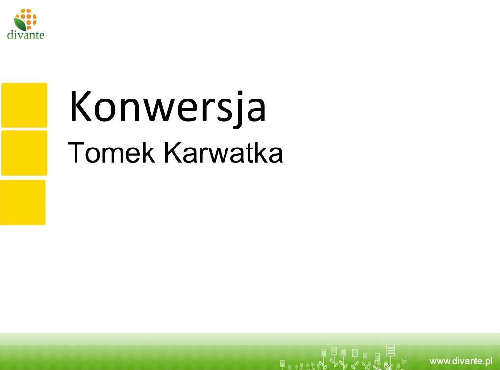 Konwersja Tomek Karwatka