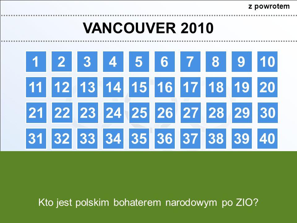 z powrotem VANCOUVER 2010. 1. 2. 3. 4. 5. 6. 7. 8. 9. 10. 11. 12. 13. 14. 15. 16. 17.
