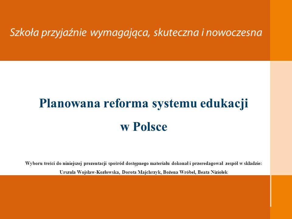 Planowana reforma systemu edukacji