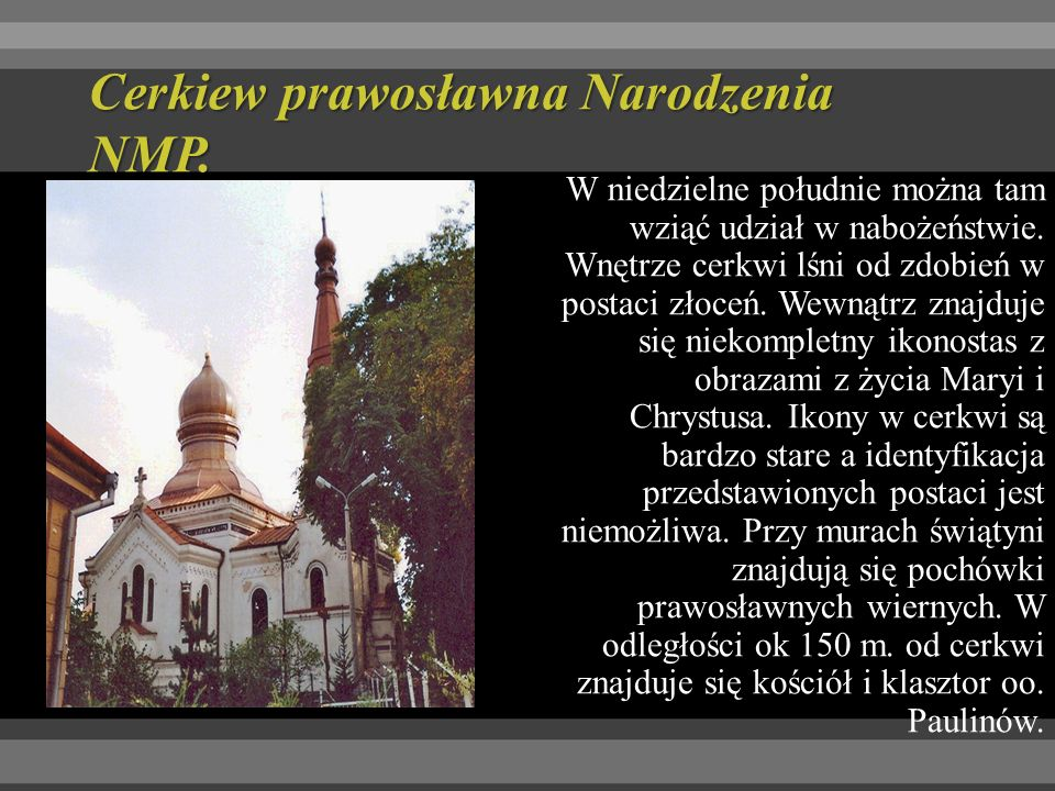 Cerkiew prawosławna Narodzenia NMP.