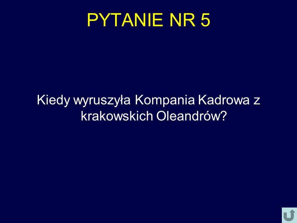 Kiedy wyruszyła Kompania Kadrowa z krakowskich Oleandrów