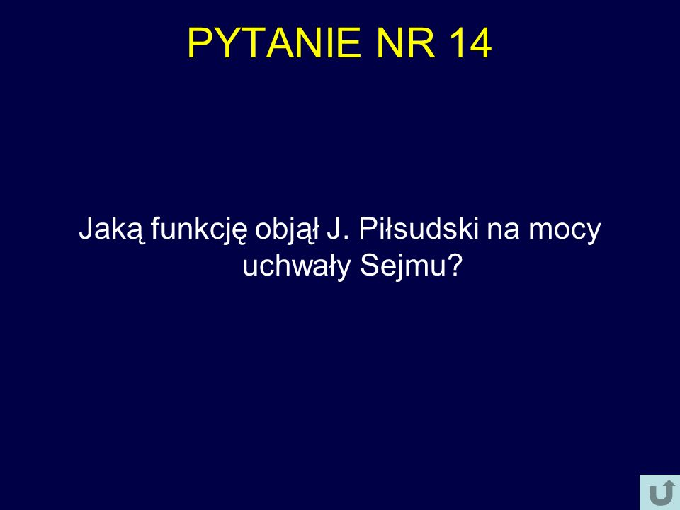 Jaką funkcję objął J. Piłsudski na mocy uchwały Sejmu