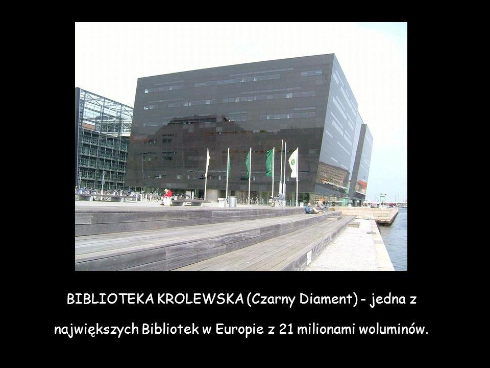 BIBLIOTEKA KROLEWSKA (Czarny Diament) - jedna z największych Bibliotek w Europie z 21 milionami woluminów.