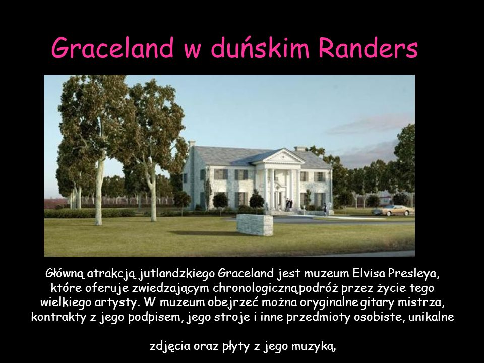 Graceland w duńskim Randers