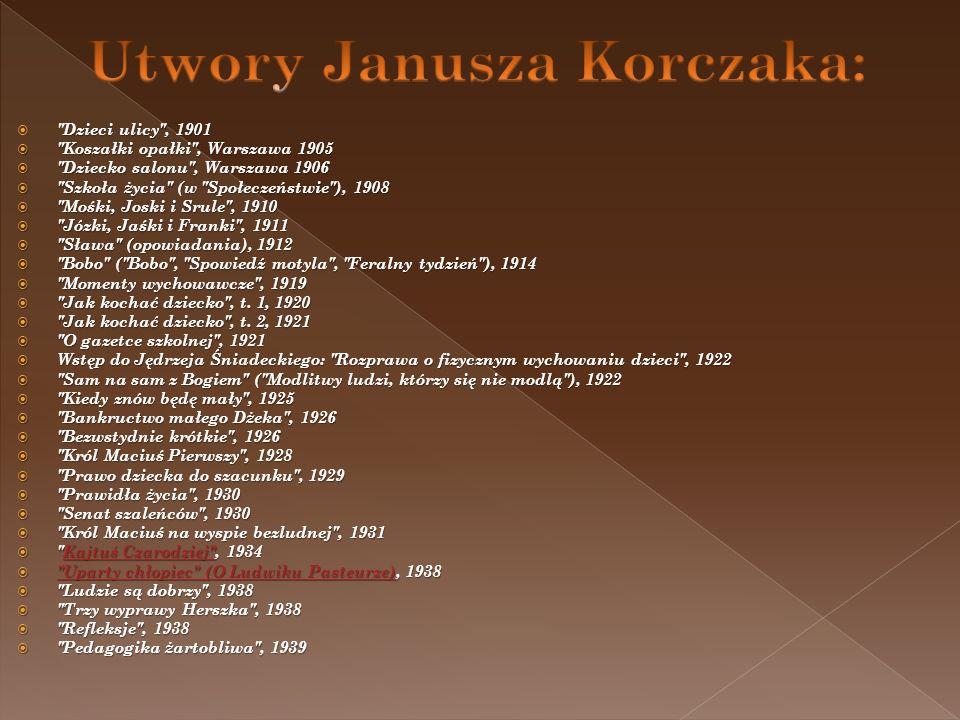Utwory Janusza Korczaka: