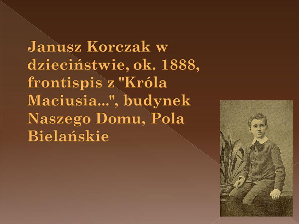 Janusz Korczak w dzieciństwie, ok. 1888, frontispis z Króla Maciusia
