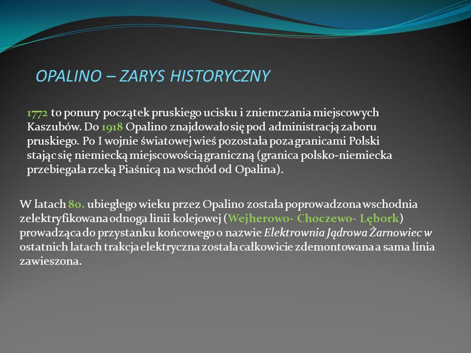 OPALINO – ZARYS HISTORYCZNY