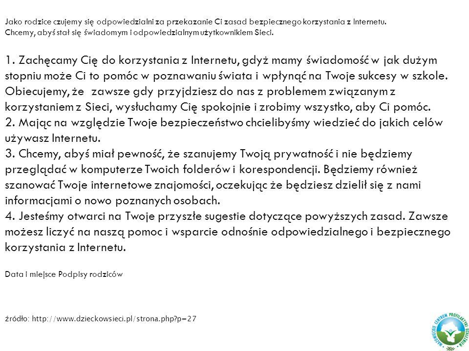źródło: http://www.dzieckowsieci.pl/strona.php p=27