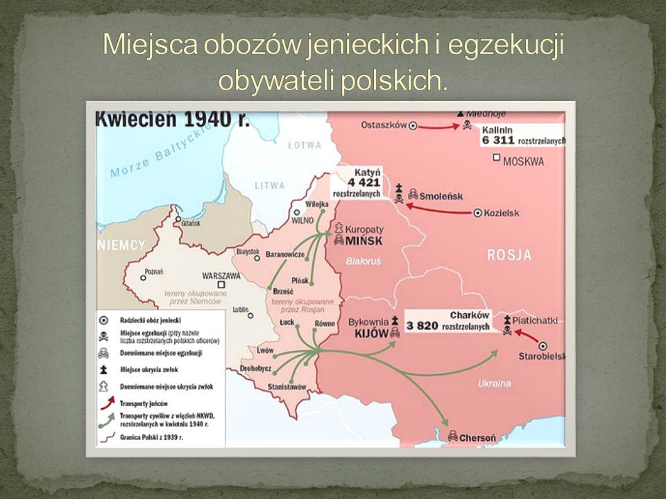 Miejsca obozów jenieckich i egzekucji obywateli polskich.