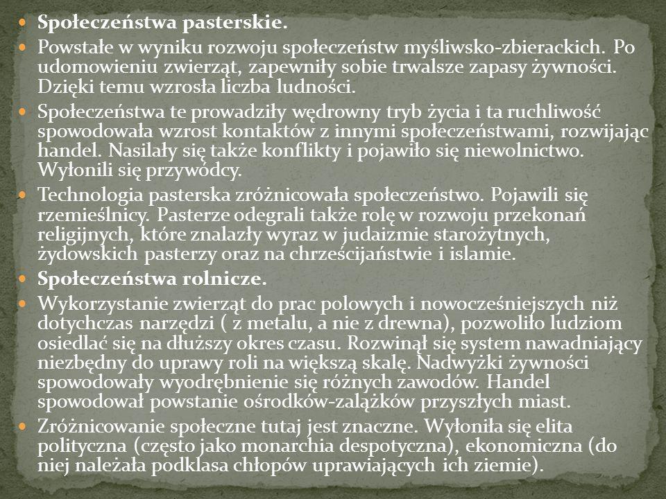 Społeczeństwa pasterskie.